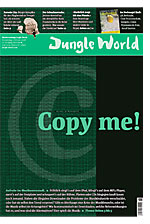 Jungle World: Copy me!