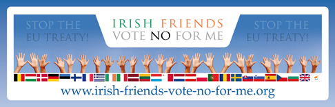 Irish Friends Vote NO For Me!